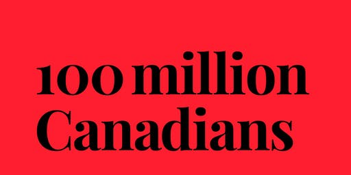 100 Million Canadians w/ Doug Saunders