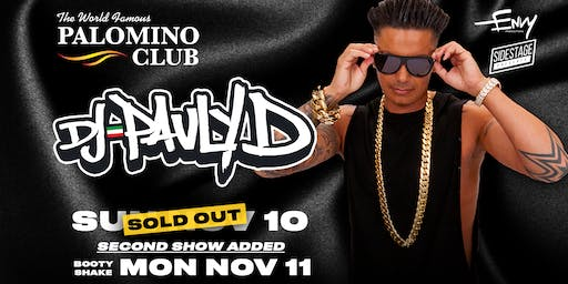 DJ Pauly D at The Palomino Club - Second Show