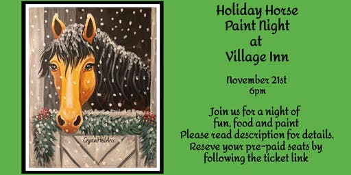 Holiday Horse Paint Night at Village Inn