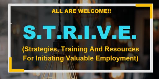 STRIVE Strategies Training and Resources for Initiating Valuable Employment