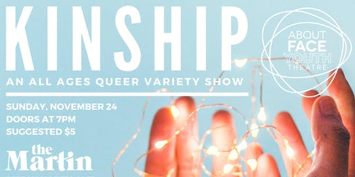 KINSHIP: An All-Ages Queer Variety Show!