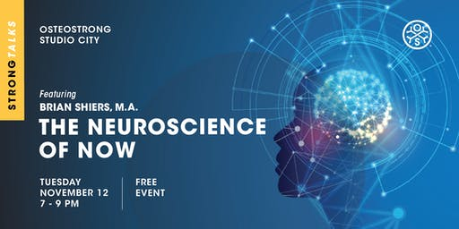 THE NEUROSCIENCE OF NOW