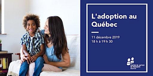 Séance d'information - L'adoption au Québec