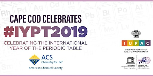 Cape Cod Celebrates the International Year of the Periodic Table