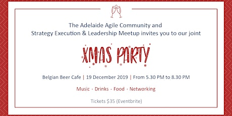 Xmas Party - Agile Community & Strategy, Execution & Leadership Meetup tickets