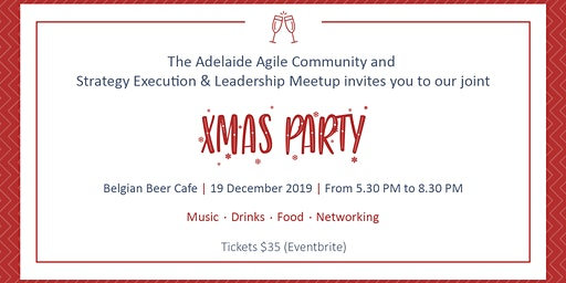 Xmas Party - Agile Community & Strategy, Execution & Leadership Meetup