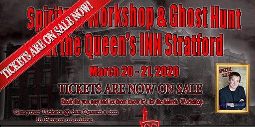 Spiritual Workshop & Ghost Hunt at the Queens Inn