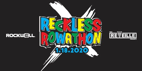 2020 Reckless Rowathon Presented by Rockwell Time tickets