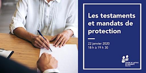 Séance d'information - Les testaments et mandats de protection