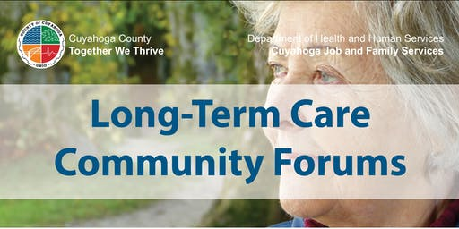 Cuyahoga Job and Family Services' Long-Term Care Community Forum