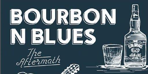 Bourbon N Blues Night