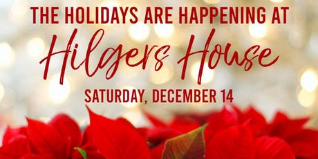 The Holidays are Happening at Hilgers House tickets