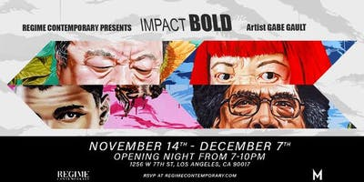 Impact Bold: An Art Exhibit by Gabe Gault
