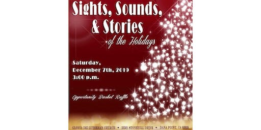 Sights, Sounds & Stories of the Holidays