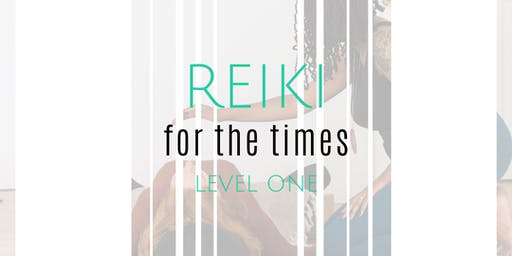 Reiki For The Times (Reiki Level One)