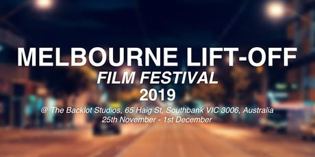 Melbourne Lift-Off Film Festival 2019 tickets