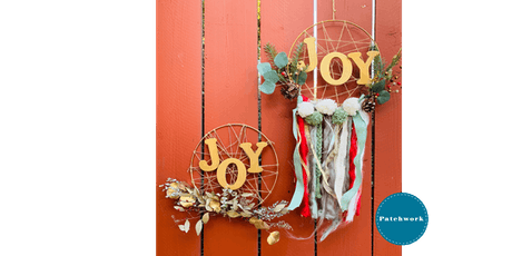"Patchwork Presents ""Christmas Joy"" Holiday Wreath Craft Workshop tickets"