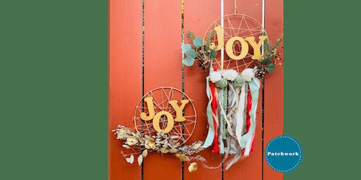"Patchwork Presents ""Christmas Joy"" Holiday Wreath Craft Workshop"
