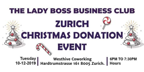 CHRISTMAS DONATION EVENT IS OUR 2019 END YEAR EVENT KINDLY JOIN US tickets
