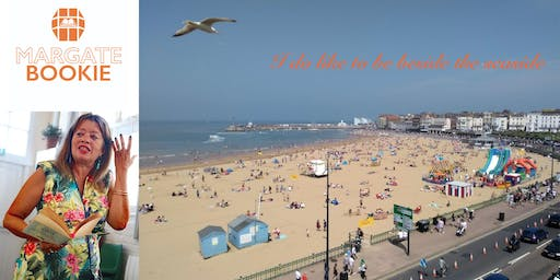 I Do Like to be Beside the Seaside - Creative Writing Workshop with Maggie