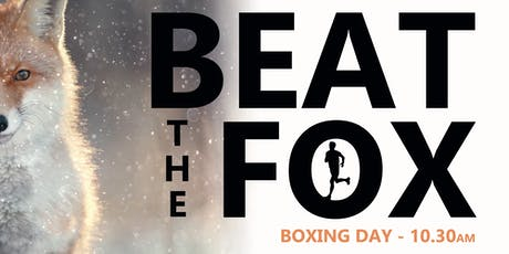 Boxing Day - 5K Beat The Fox tickets