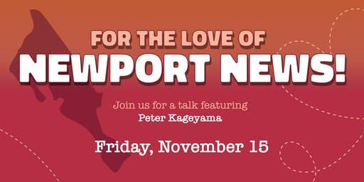 For the Love of Newport News with Peter Kageyama