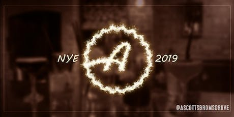 New Years Eve @ Ascotts tickets