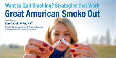 Want to Quit Smoking? Strategies that Work Great American Smoke Out