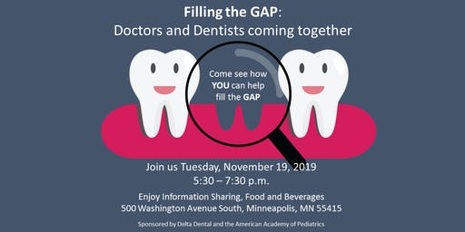 Filling in the GAP:  Doctors and Dentists coming together