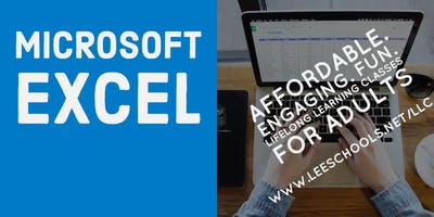 Microsoft Excel @Lee County Public Education Center  1/29-3/4