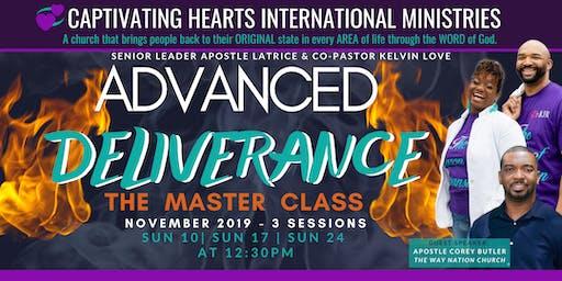 Advanced Deliverance: The Master Class