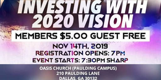 Investing with 2020 Vision!!!