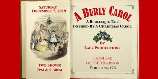 """A BURLY CAROL: A Burlesque Tale Inspired by """"A Christmas Carol"""""""