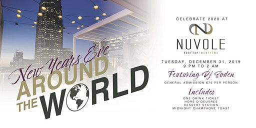 New Year's Eve Around the World: Celebrate 2020 at Nuvole Rooftop TwentyTwo