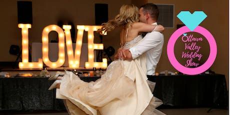Ottawa Valley Wedding Show ~ Meet The Experts ~ Door Prizes ~ Fashion Show tickets