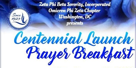 Omicron Phi Zeta Chapter, DC Presents A Centennial Prayer Breakfast tickets
