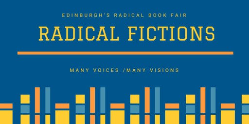 Radical Fictions (Radical Book Fair)