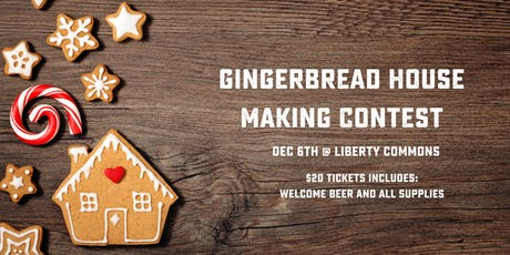 Gingerbread House Making Contest tickets