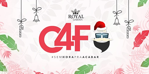 NATAL | C4F #SemHoraPraAcabar