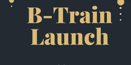 B-Train Launch