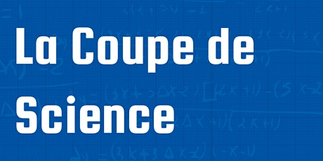 Coupe de Science 2020 billets