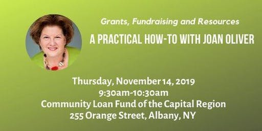 Grants, Fundraising, and Resources - A Practical How-To with Joan Oliver