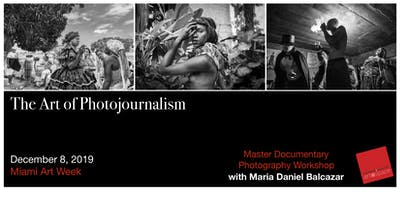 The Art of Photojournalism with Maria Daniel Balcazar