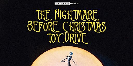 We The Plug Presents: Nightmare Before Christmas Toy Drive at Myth Nightclub 12.13.2019