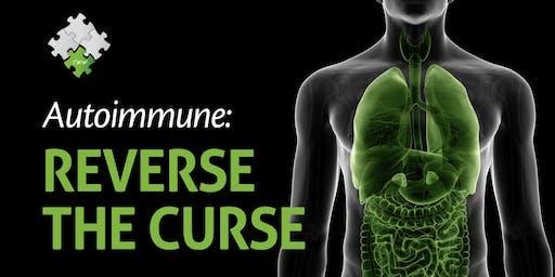 Autoimmune  - Reverse The Curse