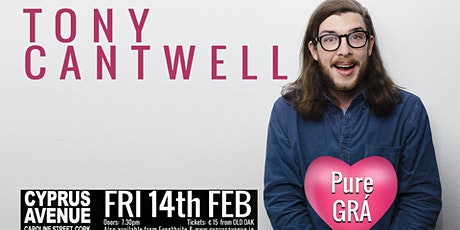 Tony Cantwell - Pure GRÁ  tickets