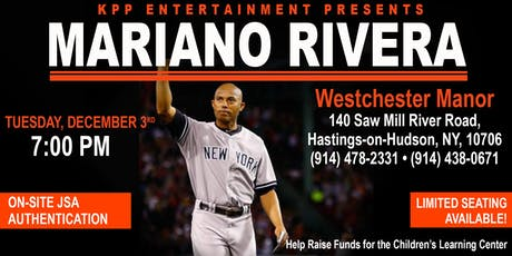 "MARIANO RIVERA ""UNANIMOUS HOF 19"" MEET & GREET - Q&A - AT WESTCHESTER MANOR tickets"