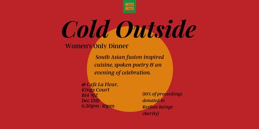 Cold Outside - Women's Only Dinner