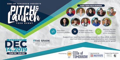 CEOs of Tomorrow - Teen Pitch & Launch Event  tickets