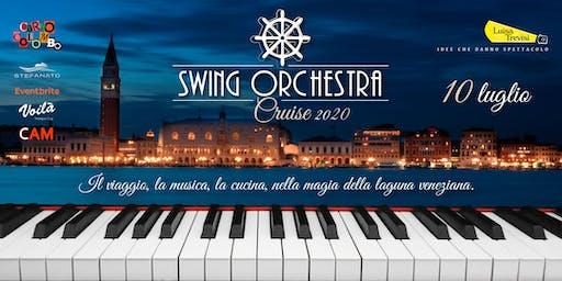 Swing Orchestra Cruise 10 luglio 2020